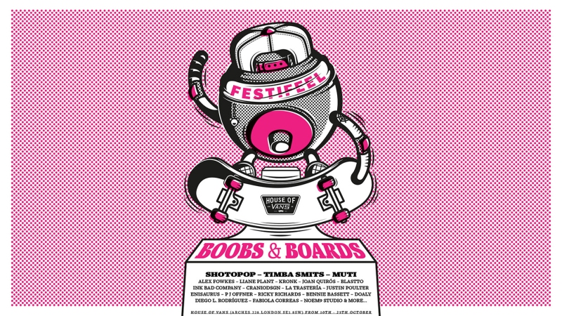 Boobs and Boards Exhibition – House of Vans